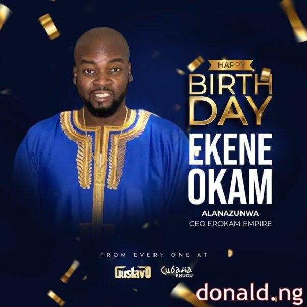 Ekene Okam - Biography (Age , Net Worth , Family)