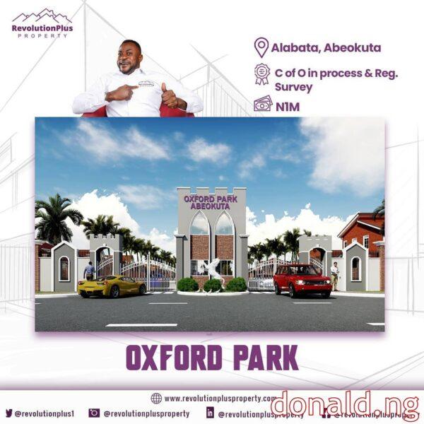 Oxford Park AlabataOxford Park Alabata - Owner , Head Office , Reviews - Customer Care