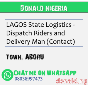 ABORU - LAGOS State Logistics - Dispatch Riders and Delivery Man (Contact)