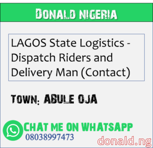 ABULE OJA - LAGOS State Logistics - Dispatch Riders and Delivery Man (Contact)