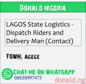 AGEGE - LAGOS State Logistics - Dispatch Riders and Delivery Man (Contact)