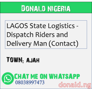 AJAH - LAGOS State Logistics - Dispatch Riders and Delivery Man (Contact)