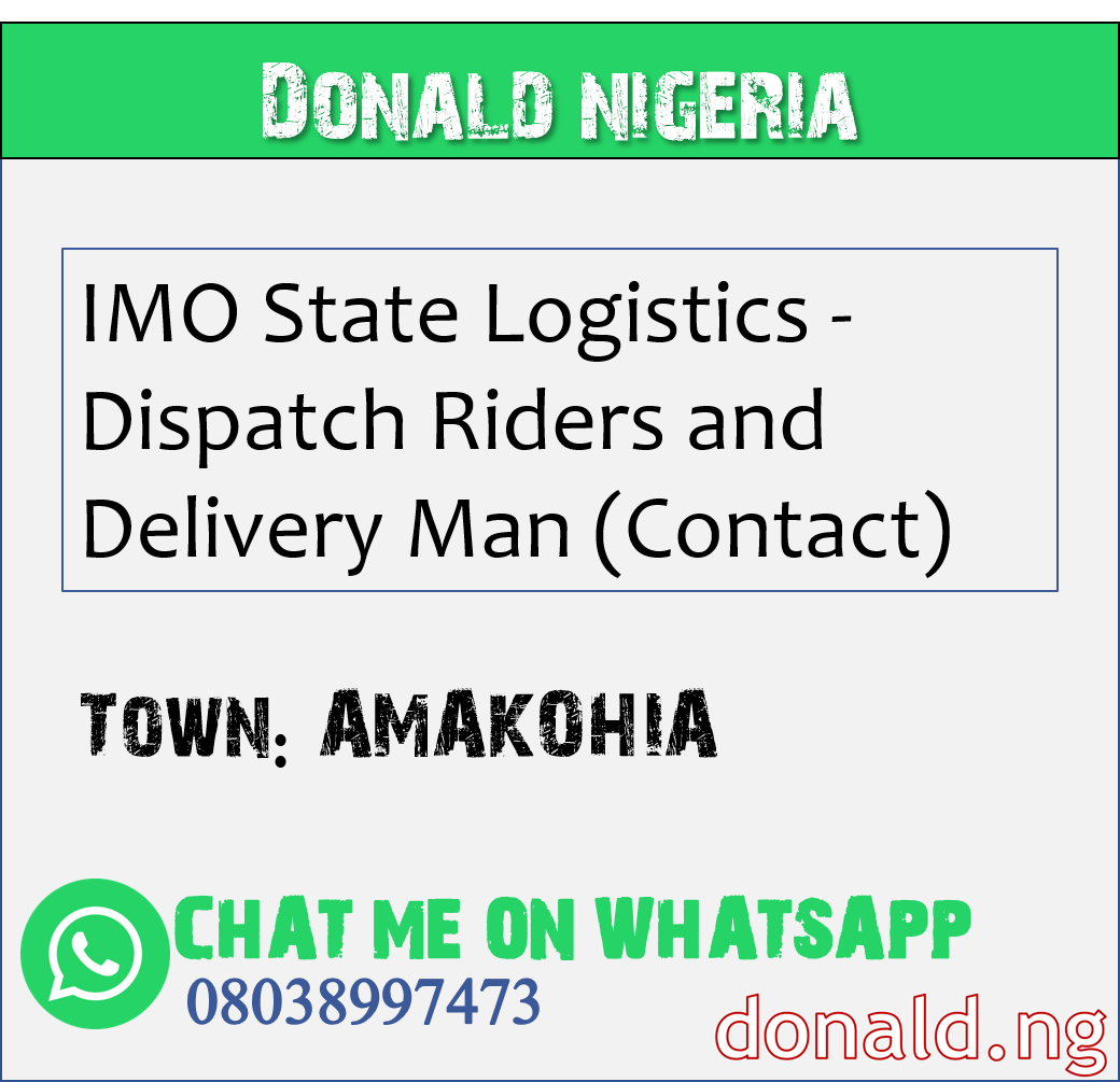AMAKOHIA - IMO State Logistics - Dispatch Riders and Delivery Man (Contact)