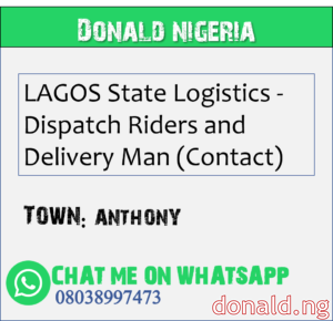 ANTHONY - LAGOS State Logistics - Dispatch Riders and Delivery Man (Contact)