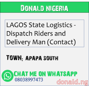 APAPA SOUTH - LAGOS State Logistics - Dispatch Riders and Delivery Man (Contact)