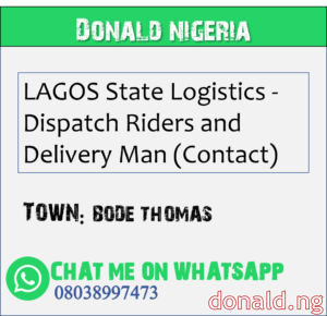 BODE THOMAS - LAGOS State Logistics - Dispatch Riders and Delivery Man (Contact)