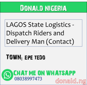 EPE TEDO - LAGOS State Logistics - Dispatch Riders and Delivery Man (Contact)