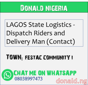 FESTAC COMMUNITY I - LAGOS State Logistics - Dispatch Riders and Delivery Man (Contact)