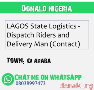 IDI ARABA - LAGOS State Logistics - Dispatch Riders and Delivery Man (Contact)