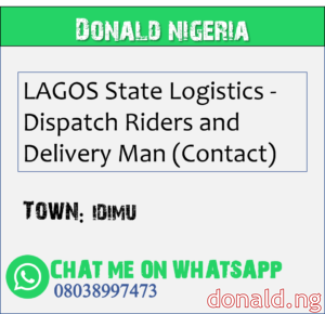 IDIMU - LAGOS State Logistics - Dispatch Riders and Delivery Man (Contact)