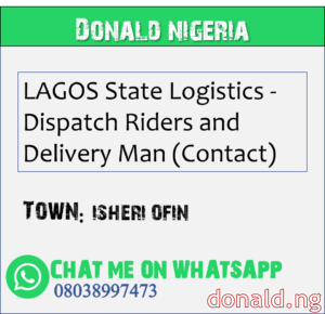 ISHERI OFIN - LAGOS State Logistics - Dispatch Riders and Delivery Man (Contact)