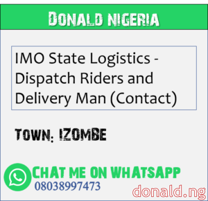 IZOMBE - IMO State Logistics - Dispatch Riders and Delivery Man (Contact)