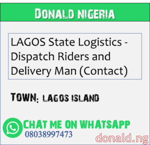 LAGOS ISLAND - LAGOS State Logistics - Dispatch Riders and Delivery Man (Contact)