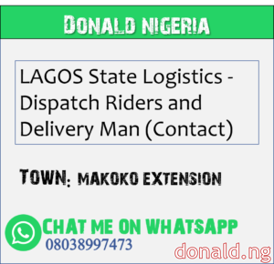 MAKOKO EXTENSION - LAGOS State Logistics - Dispatch Riders and Delivery Man (Contact)