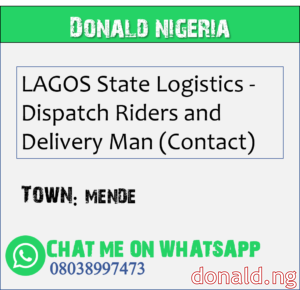 MENDE - LAGOS State Logistics - Dispatch Riders and Delivery Man (Contact)
