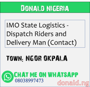 NGOR OKPALA - IMO State Logistics - Dispatch Riders and Delivery Man (Contact)