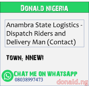 NNEWI - Anambra State Logistics - Dispatch Riders and Delivery Man (Contact)