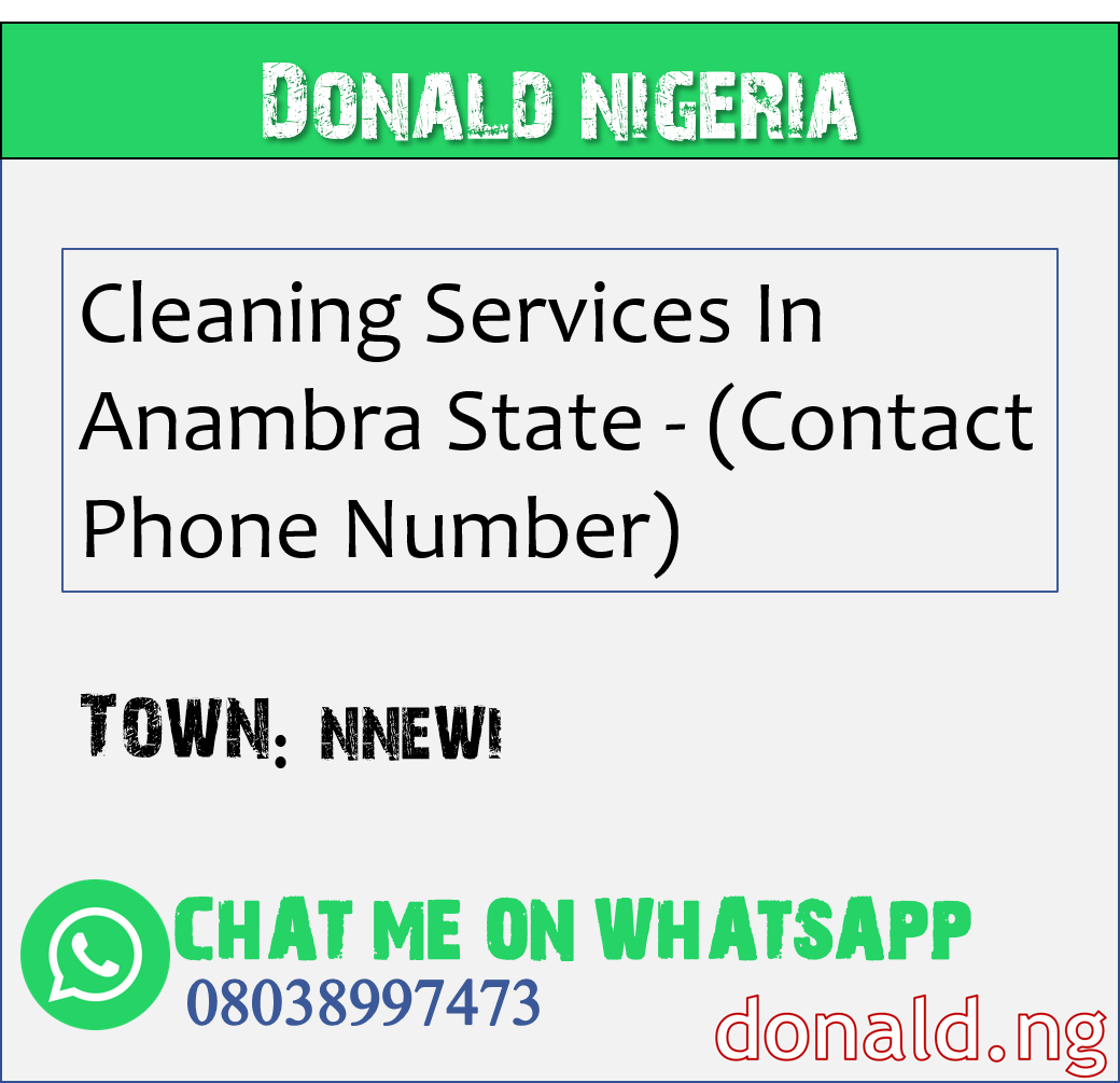NNEWI - Cleaning Services In Anambra State - (Contact Phone Number)