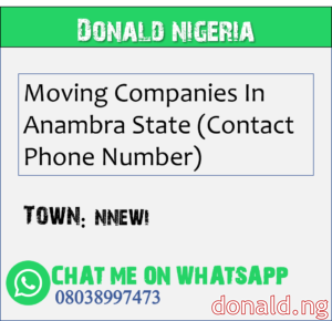 NNEWI - Moving Companies In Anambra State (Contact Phone Number)