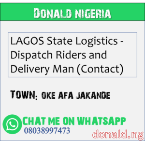 OKE AFA JAKANDE - LAGOS State Logistics - Dispatch Riders and Delivery Man (Contact)