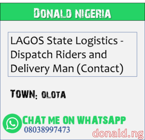 OLOTA - LAGOS State Logistics - Dispatch Riders and Delivery Man (Contact)