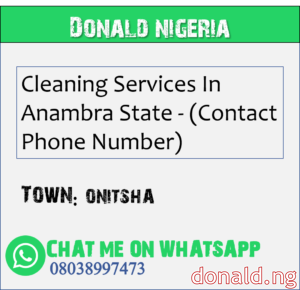 ONITSHA - Cleaning Services In Anambra State - (Contact Phone Number)