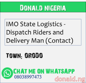 ORODO - IMO State Logistics - Dispatch Riders and Delivery Man (Contact)